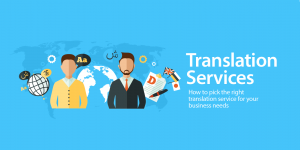 Tips To Finding The Right Document Translation Service